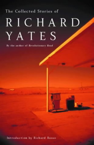 9780413771254: Collected Stories of Richard Yates