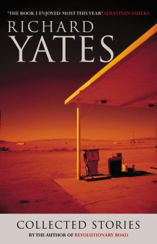 9780413771261: The Collected Stories of Richard Yates
