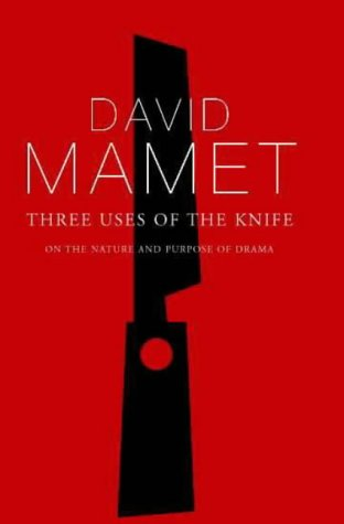 9780413771339: Three Uses of the Knife: On the Nature and Purpose of Drama (Diaries, Letters and Essays)