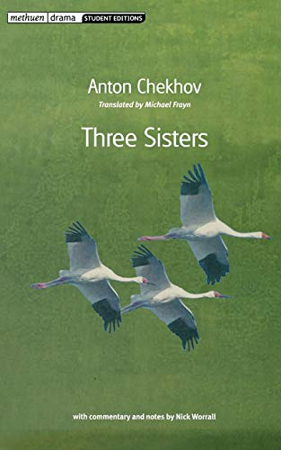 Three Sisters: Anton Chekhov (author),