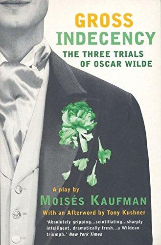 9780413771704: Gross Indecency: The Three Trials of Oscar Wilde