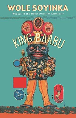 King Baabu (Modern Plays) (041377175X) by Wole Soyinda