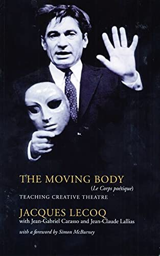 9780413771940: The Moving Body: Le Corps Poetique (Performance Books)