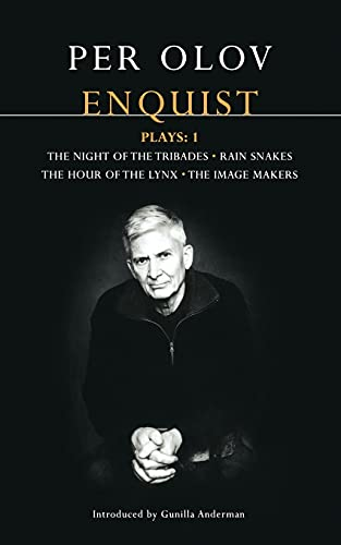 9780413772008: Enquist Four Plays: Night of the Tribades , Hour of the Lynx , Rain Snakes , The Image Makers (Contemporary Dramatists) (Vol 1)