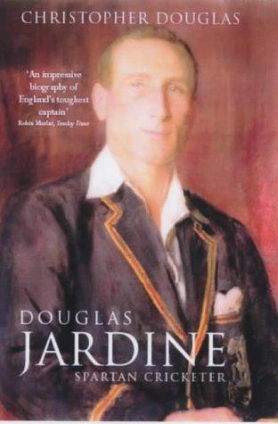 9780413772169: Douglas Jardine: Spartan Cricketer