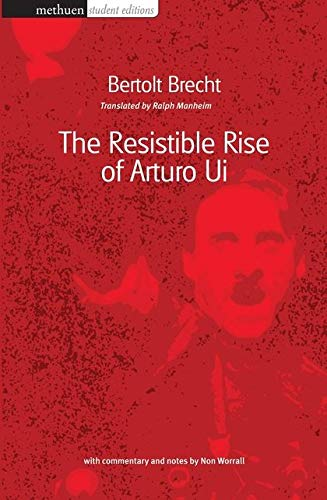 9780413772633: The Resistable Rise Of Arturo Ui: Methuen Student Edtion (Methuen Drama Student Editions)