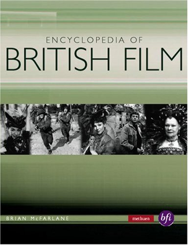 Encyclopedia of British Film (Methuen Film) (0413773019) by Brian McFarlane; Anthony Slide