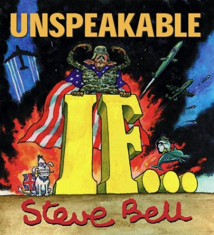"Unspeakable ""If"": Bell, Steve"