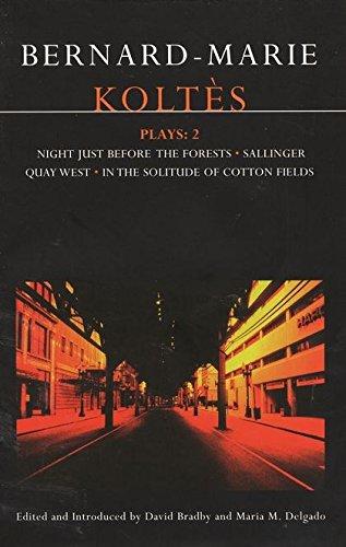 Koltes Plays 2 : In the Solitude: Bernard-Marie Koltes