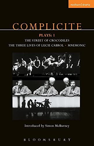 9780413773838: Complicite Plays 1: Street of Crocodiles, Mnemonic, Three Lives of Lucie Cabrol