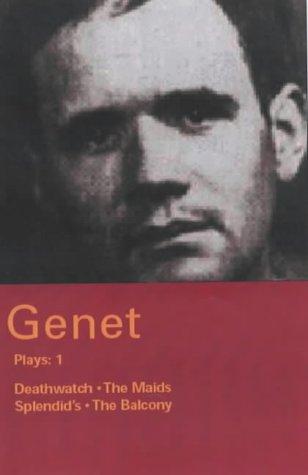 9780413773890: Jean Genet: Plays 1: Deathwatch; the Maids; Splendid's; the Balcony (Methuen World Classics)