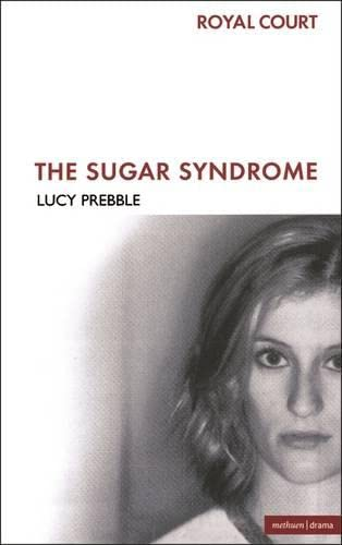 9780413774064: The Sugar Syndrome (Modern Plays)