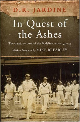 """In Quest of the """"Ashes"""": Jardine, Fianach, Jardine,"""