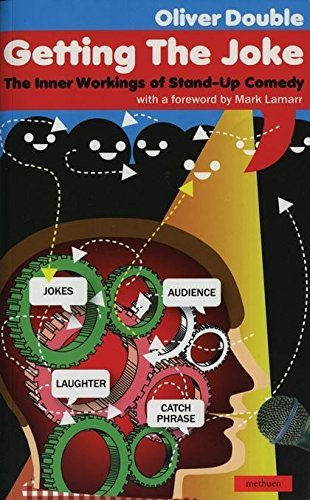 9780413774767: Getting the Joke: The Inner Workings of Stand-Up Comedy: The Art of Stand-up Comedy (Performance Books)