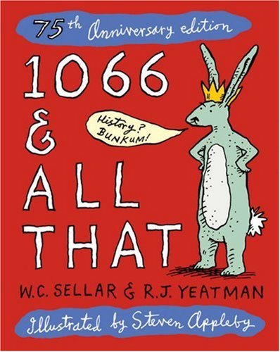 9780413775276: 1066 & All That: 75th Anniversary Edition (Methuen Humour)