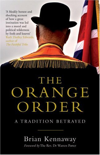 9780413775351: The Orange Order: A Tradition Betrayed