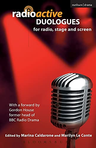 9780413775788: Radioactive: Duologues: For Radio, Stage and Screen (Audition Speeches)