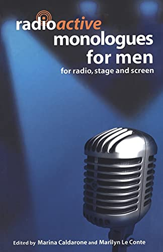 9780413775795: Radioactive Monologues for Men: For Radio, Stage and Screen (Audition Speeches)