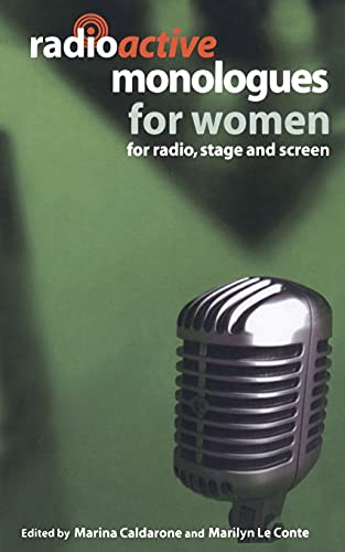 9780413775801: Radioactive Monologues for Women: For Radio, Stage and Screen (Audition Speeches)