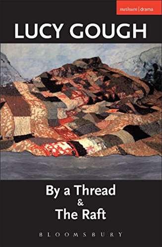 9780413775818: By A Thread' & 'The Raft' (Modern Plays)
