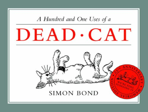 9780413776167: A Hundred and One Uses of a Dead Cat