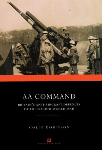 9780413776334: Aa Command: Britain's Anti-aircraft Defences of the Second World War