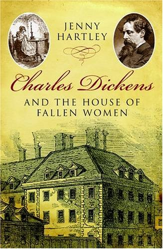 9780413776433: Charles Dickens and the House of Fallen Women