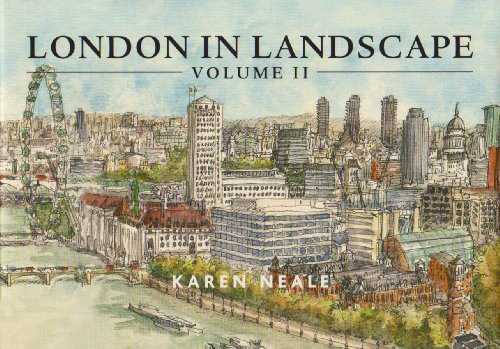 London in Landscape: 2: Neale, Karen