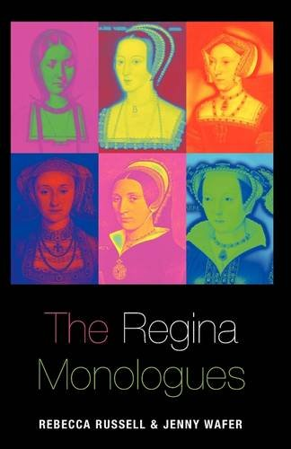The Regina Monologues: A One-act Parody (Paperback): Rebecca Russell, Jenny