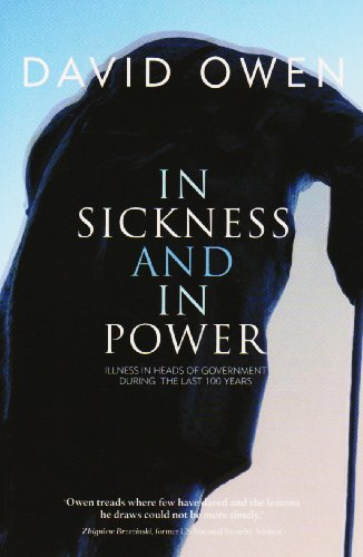9780413776891: In Sickness and In Power: Illness in Heads of Government During the Last 100 Years