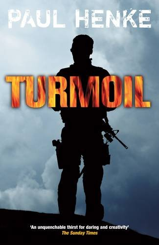 Turmoil (A Signed Nick Hunter Adventure): Paul Henke