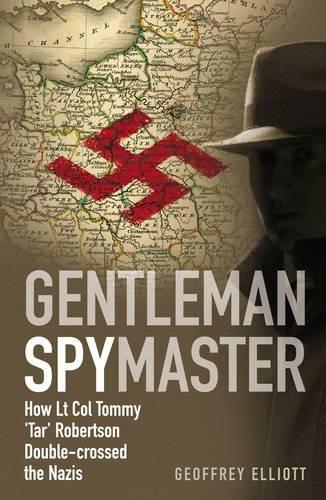 Gentleman Spymaster: Elliott, Geoffrey