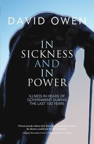 9780413777089: In Sickness and in Power: Illness in Heads of Government During the Last 100 Years