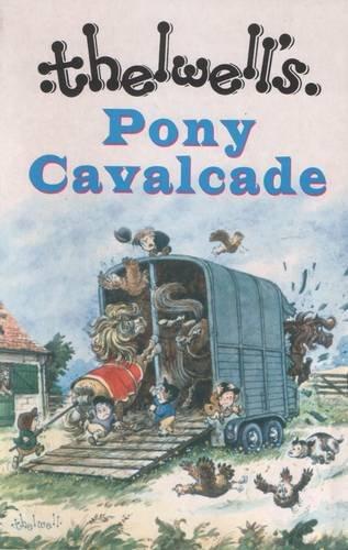 9780413777164: Pony Cavalcade: Angels on Horseback / a Leg at Each Corner / Riding Academy