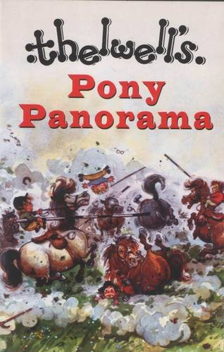 Pony Panorama: Thelwell, Norman