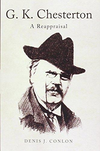 G K Chesterton: A Reappraisal: Denis Conlon