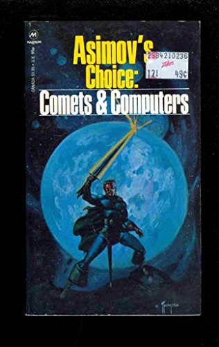 9780413935502: Asimov's Choice : Comets and Computers