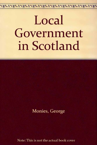 9780414007512: Local Government in Scotland