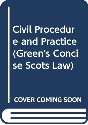 9780414012837: Civil Procedure and Practice (Green's Concise Scots Law)