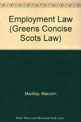 9780414014022: Employment Law (Greens Concise Scots Law)