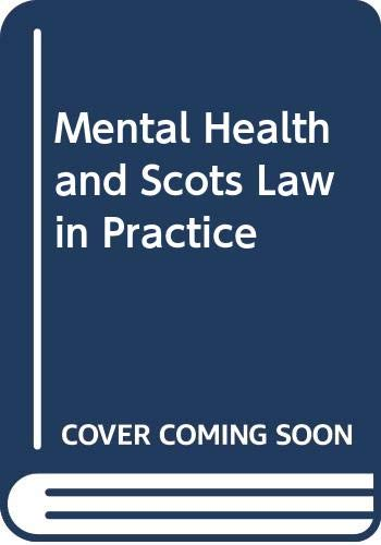 9780414014756: Mental Health and Scots Law in Practice
