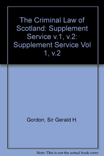 9780414015722: The The Criminal Law of Scotland 2 Volumes & Supplement: The Criminal Law of Scotland Supplement Service v.1, v.2 (Vol 1, v.2)