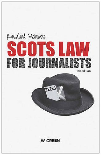 9780414016217: Scots Law for Journalists