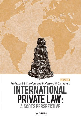 9780414017757: International Private Law: A Scots Perspective