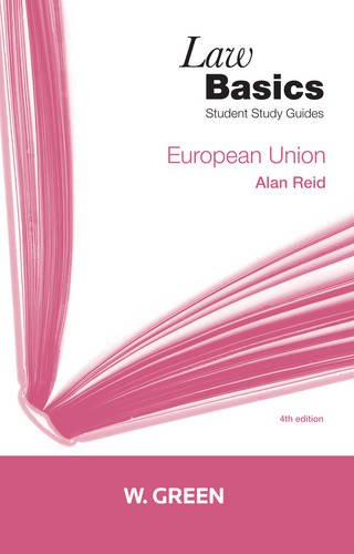 European Union LawBasics: Alan S Reid