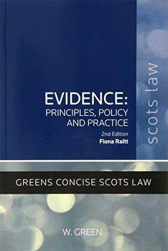 9780414018327: Evidence - Principles, Policy and Practice