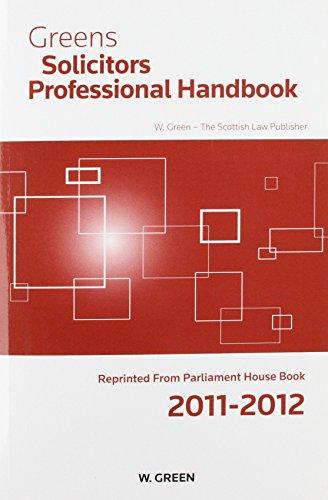 9780414018433: Greens Solicitors Professional Handbook 2011-2012.