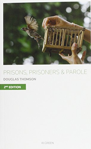 9780414018686: Prisons, Prisoners and Parole