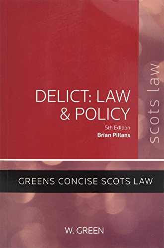 9780414018907: Delict: Law and Policy