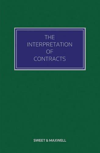 The Interpretation of Contracts: Hon MR Justice